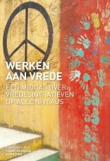 Werken aan vrede