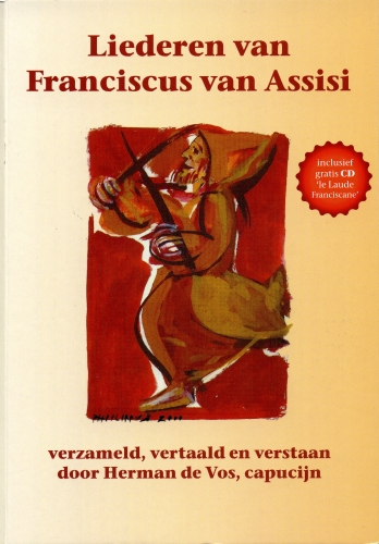 Citaten Franciscus Van Assisi : Liederen van franciscus assisi franciscaanse beweging