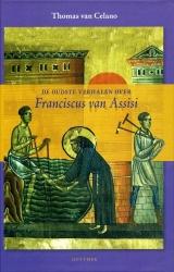 De oudste verhalen over Franciscus van Assisi - Celano