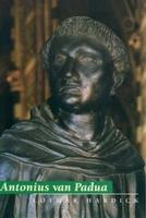 Antonius van Padua. De leraar van het evangelie